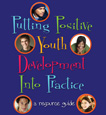 Cover page of Putting Positive Youth Development into Practice