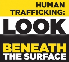 Campaign logo with the text Human Trafficking: Look Beneath the Surface